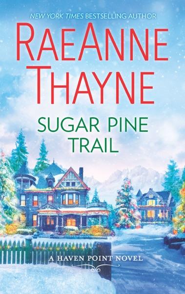 Sugar Pine Trail - RaeAnne Thayne book cover