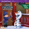 Olafs Frozen Adventure Read-Along Storybook