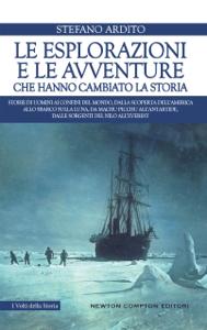 Le esplorazioni e le avventure che hanno cambiato la storia Copertina del libro