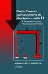 Finite Element Computations In Mechanics With R