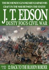 Dusty Fogs Civil War 12 Back To The Bloody Border