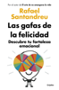 Rafael Santandreu - Las gafas de la felicidad portada