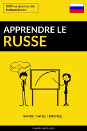 Apprendre le russe: Rapide / Facile / Efficace: 2000 vocabulaires clés