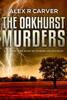 Alex R Carver - The Oakhurst Murders Duology artwork