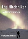 The Hitchhiker And Other Stories