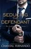 Chantal Fernando - Seducing the Defendant artwork