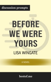 Before We Were Yours: A Novel by Lisa Wingate PDF Download