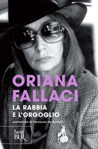 La rabbia e l'orgoglio da Oriana Fallaci
