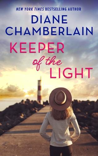 Diane Chamberlain - Keeper of the Light