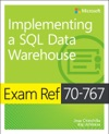 Exam Ref 70-767 Implementing A SQL Data Warehouse 1e