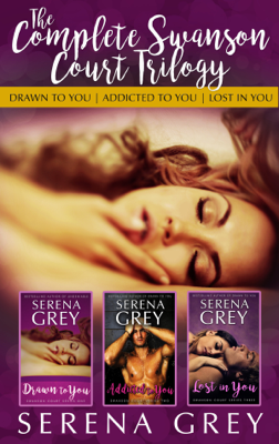 The Complete Swanson Court Trilogy - Serena Grey book