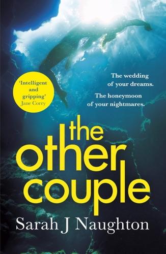 Sarah J. Naughton - The Other Couple