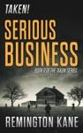 Taken - Serious Business