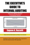 The Executives Guide To Internal Auditing