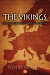 The Vikings Conquering England France And Ireland