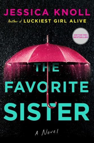 Jessica Knoll - The Favorite Sister