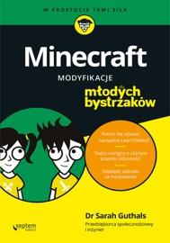 Minecraft Modyfikacje Dla M Odych Bystrzak W