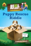 Puppy Rescue Riddle Animal Planet Adventure Chapter Book 3