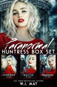 Paranormal Huntress BOX SET #1-3