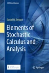 Elements Of Stochastic Calculus And Analysis