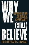Why We Still Believe