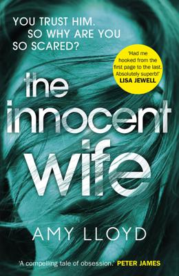 Amy Lloyd - The Innocent Wife book