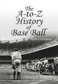 The A-To-Z History of Base Ball