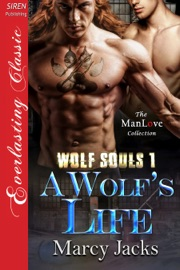 A Wolf S Life Wolf Souls 1