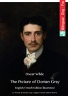 The Picture Of Dorian Gray English French Edition Illustrated