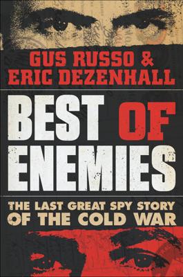 Best of Enemies - Gus Russo book