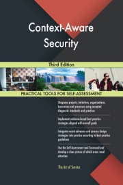 CONTEXT-AWARE SECURITY THIRD EDITION