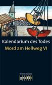 Kalendarium des Todes - Mord am Hellweg VI