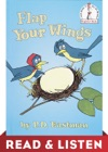 Flap Your Wings Read  Listen Edition