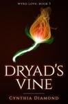 Dryads Vine