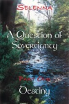 Part 1 - Destiny A Question Of Sovereignty 1