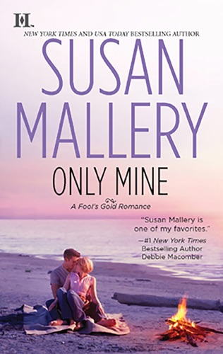 Susan Mallery - Only Mine