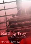 Battling Troy