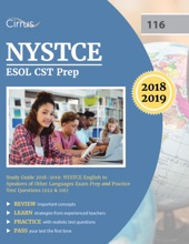NYSTCE ESOL CST Prep Study Guide 2018-2019
