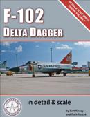F-102 Delta Dagger in Detail & Scale