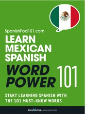 Learn Mexican Spanish - Word Power 101
