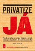 Privatize Já Book Cover