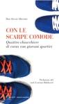 Con Le Scarpe Comode