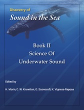 Discovery Of Sound In The Sea Book II: Science Of Underwater Sound