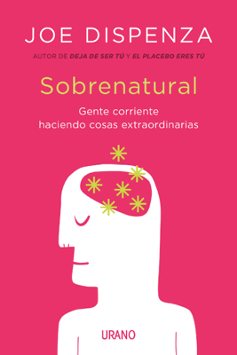 Joe Dispenza - Sobrenatural book