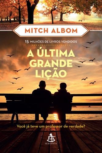 Mitch Albom - A última grande lição