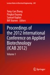 Proceedings Of The 2012 International Conference On Applied Biotechnology ICAB 2012