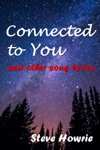 Connected To You And Other Song Lyrics