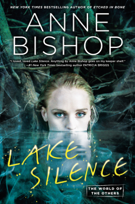Lake Silence - Anne Bishop book