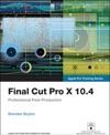 Final Cut Pro X 104 - Apple Pro Training Series