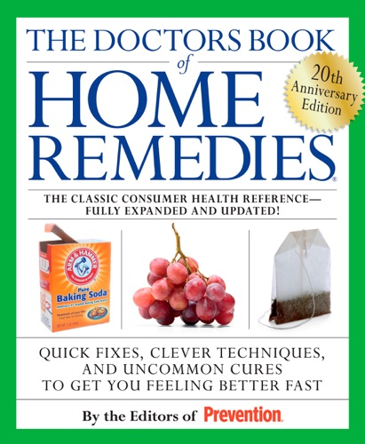 Prevention Magazine Editors - The Doctors Book of Home Remedies